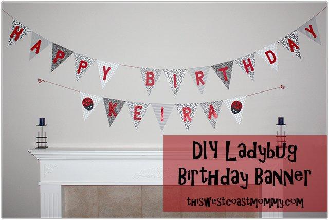 DIY Ladybug Birthday Banner