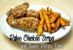 Paleo Chicken Strips and Sweet Potato Fries #Recipe