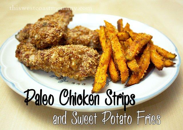 paleo chicken strips & sweet potato fries
