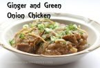 Ginger and Green Onion Chicken #Recipe