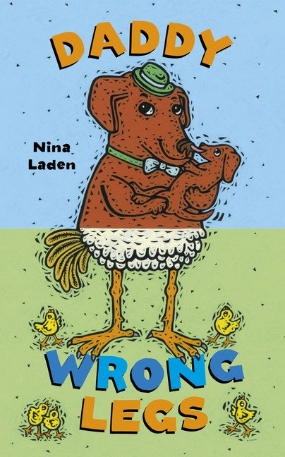 Daddy Wrong Legs by Nina Laden