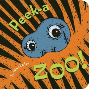 Peek-a-Zoo! by Nina Laden