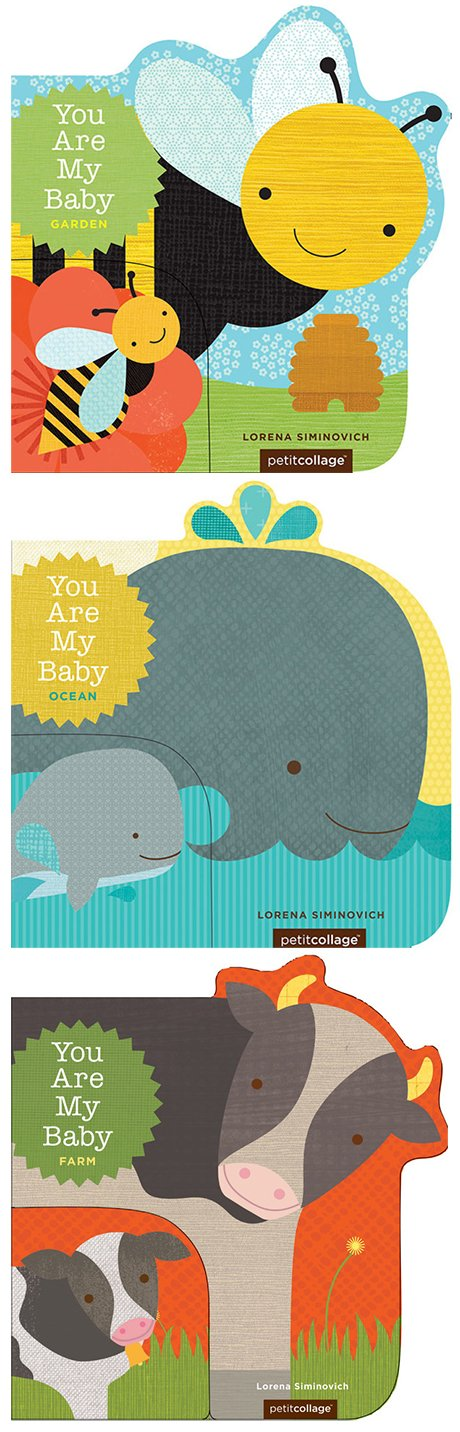 You Are My Baby: Garden, Ocean, & Farm by Lorena Siminovich