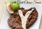 Fig Balsamic Marinated Steak with Goat Cheese Sauce #Recipe