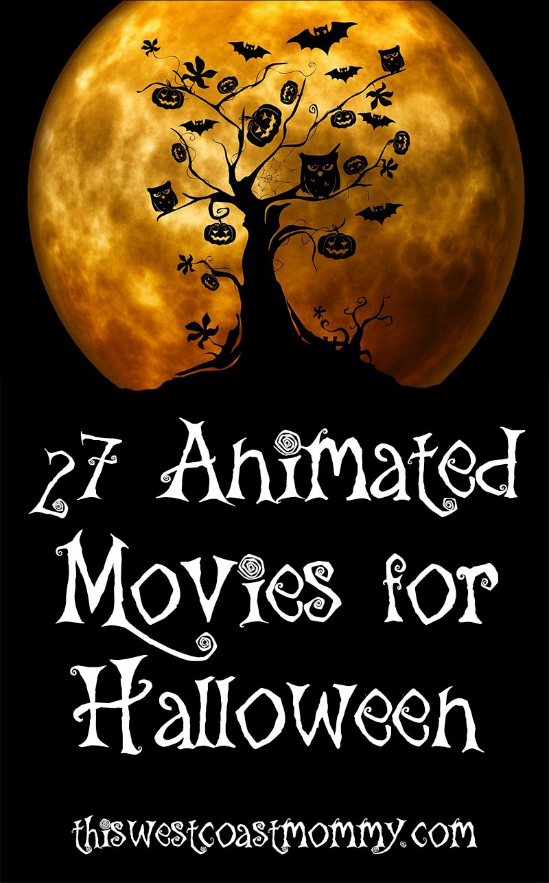 27 Family-Friendly Animated Movies for Halloween organized by suggested age groups.