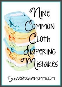 9 common cloth diapering mistakes