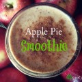 Apple Pie Smoothie - Good Girl Gone Green - Copy