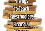 4 Ways to Teach Prechoolers Financial Literacy