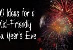 20 Ideas for a Kid-Friendly New Year's Eve
