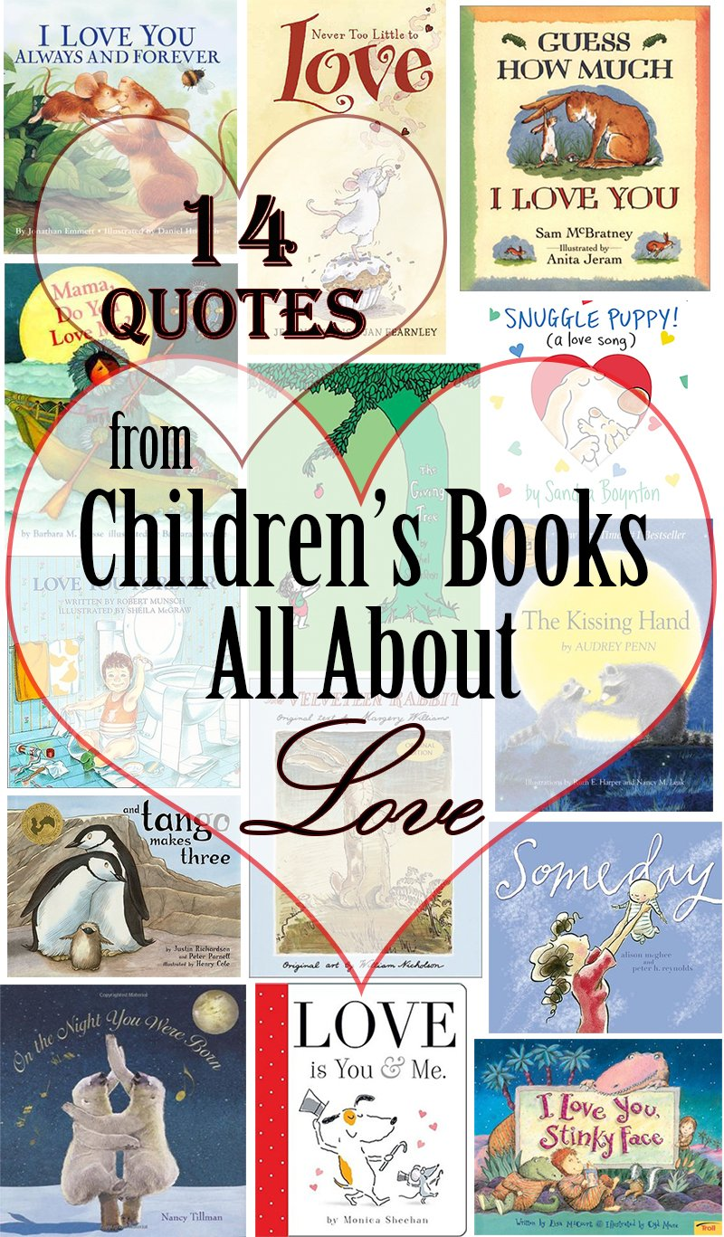 Love Quotes For Children Captivating 14 Quotes From Children's Books All About Love  This West Coast Mommy