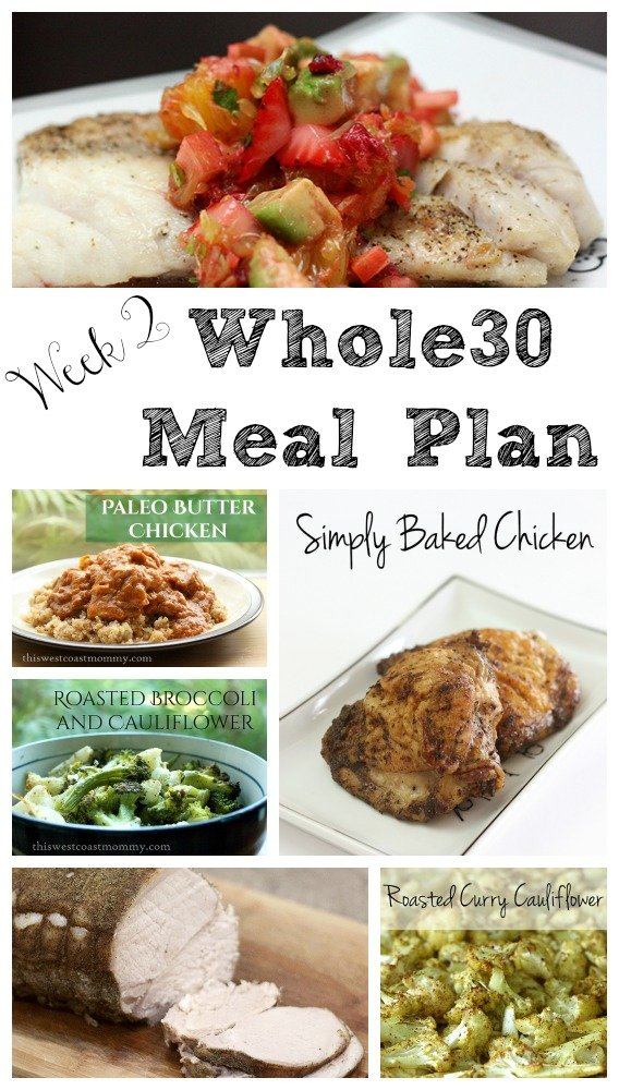 Week 2 Whole30 meal plan