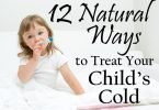 12 Natural Ways to Treat Your Child's Cold