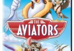 The Aviators on Blu-ray and DVD