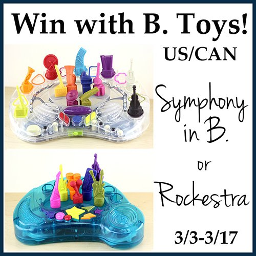 Win a B. Toys Musical Toy! Your choice of a Symphony in B. or Rockestra (US/CAN, 3/17)