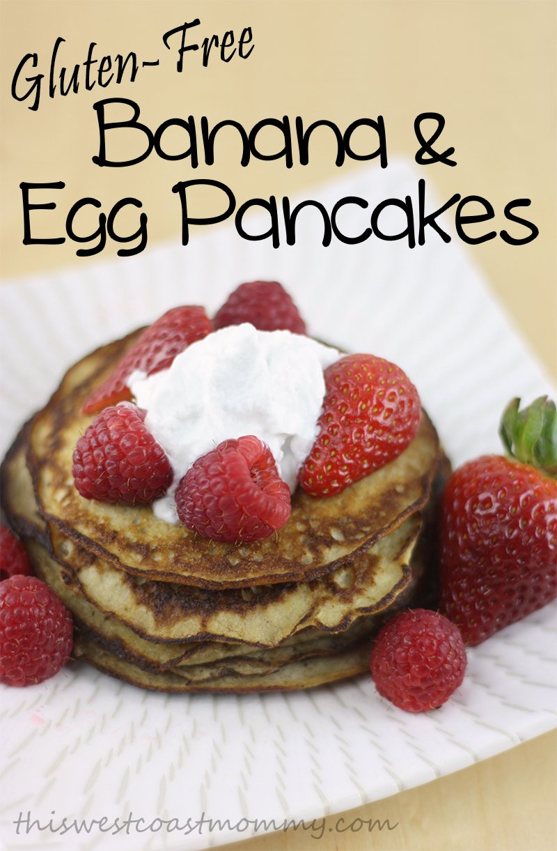 Gluten free banana and egg pancakes recipe this west coast mommy make delicious gluten free dairy free paleo pancakes with just bananas and ccuart Gallery