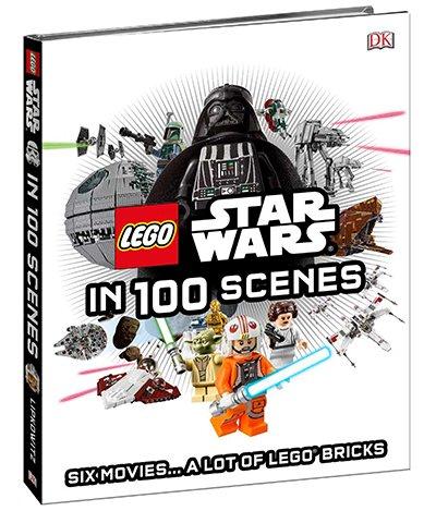 LEGO Star Wars In 100 Scenes by Daniel Lipkowitz