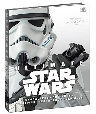 Ultimate Star Wars by Patricia Barr, Adam Bray, Daniel Wallace, and Ryder Windham