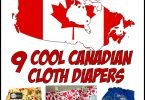 Oh, Canada! 9 Cool Canadian Cloth Diapers