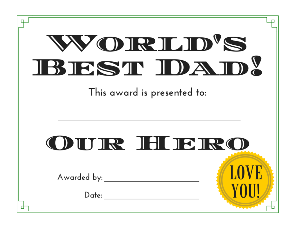 Worlds best dad 3 free printable certificates for fathers day worlds best dad our hero yadclub