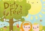 We Love Bobs & LoLo's Dirty Feet! #DirtyFeetAlbum