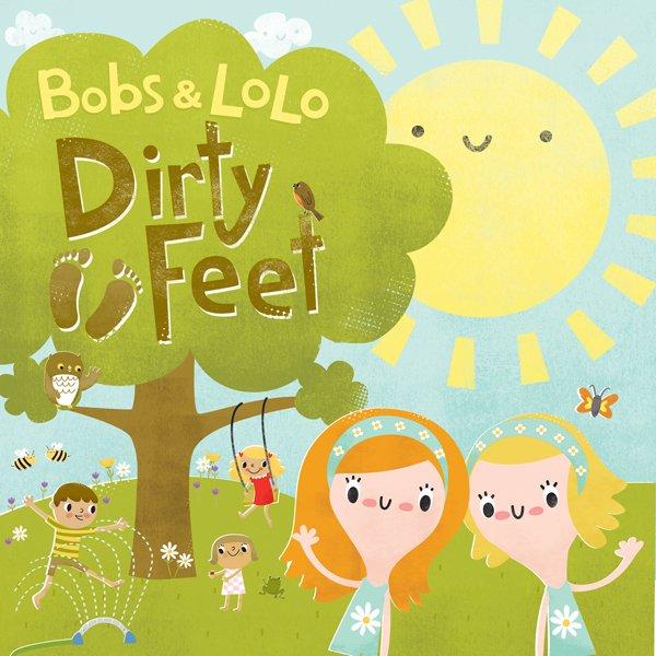 Bobs & Lolo - Dirty Feet Album