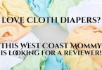 This West Coast Mommy is Looking for a Cloth Diaper Reviewer!