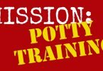 Mission: Potty Training