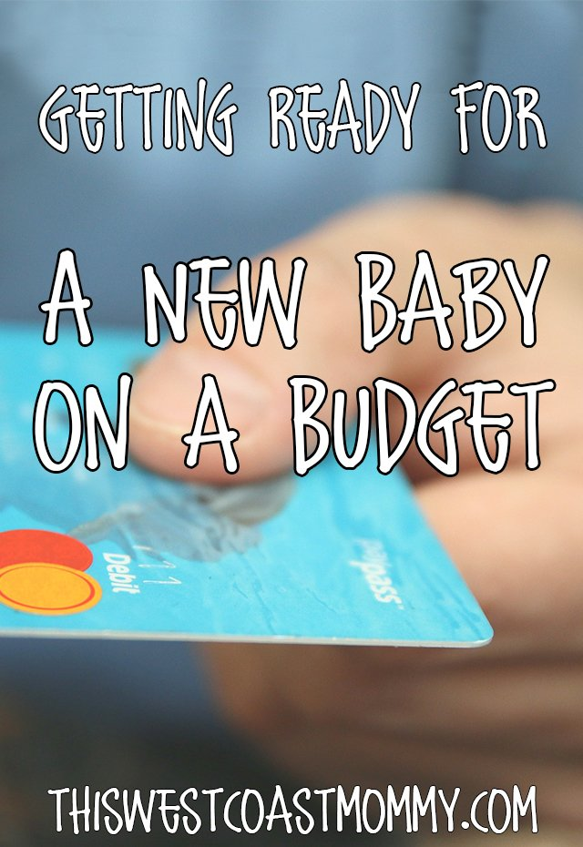 Getting Ready for a New Baby on a Budget