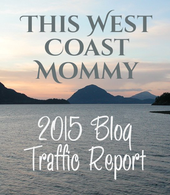This West Coast Mommy's 2015 Blog Traffic Report