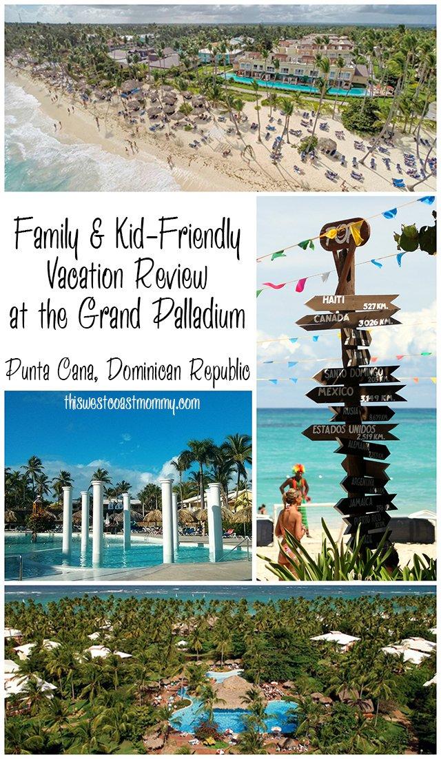 Family-Friendly Vacations at the Grand Palladium Punta Cana, Dominican Republic