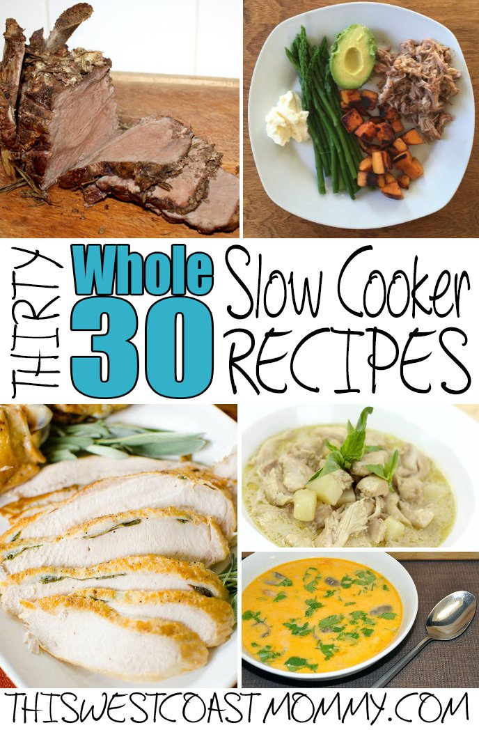 30 Whole30 slow cooker recipes - gluten-free, dairy-free, and sugar-free. No grains, no artificial sweeteners, no legumes, no alcohol, no processed foods period.