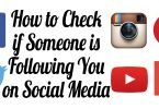 How To Check If Someone Is Following You on Social Media