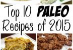 Top 10 Paleo Recipes of 2015