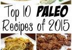 Top 10 Paleo Recipes of 2015
