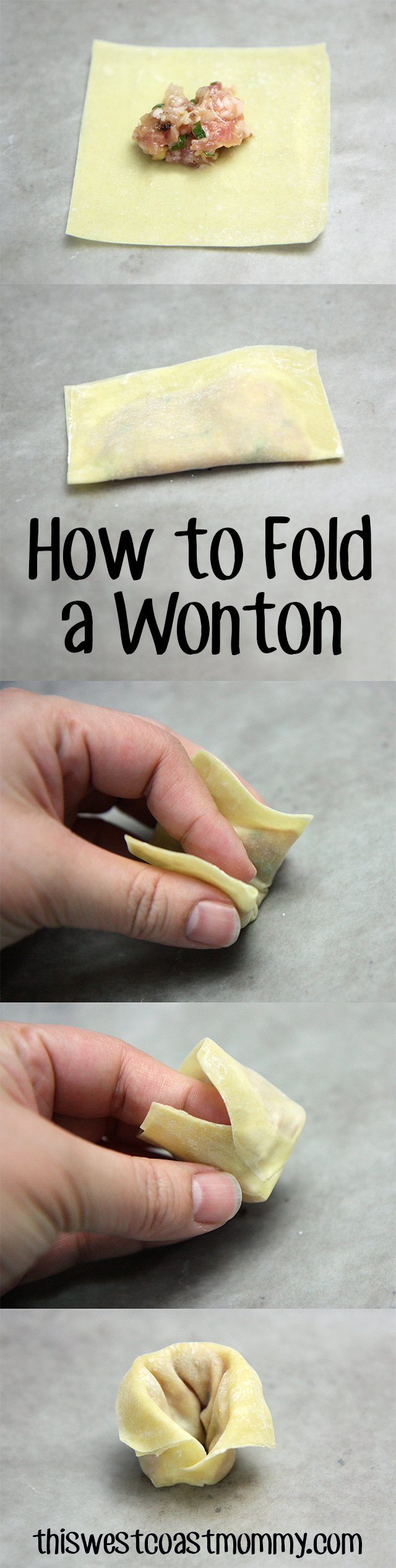 How to fold a wonton. Place a teaspoon of filling in the centre of the wrapper then fold it in half and seal the edges with a bit of water. Gently flatten and spread the filling out to the edges, then curve the wonton around your finger and seal the bottom corners together with water. Finish by gently folding the lengthwise edge over.