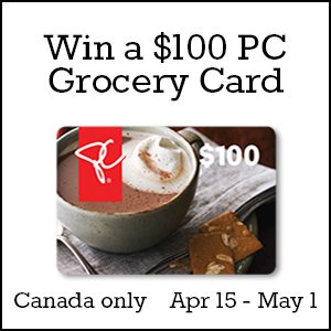 Win a $100 PC grocery card (CAN, 5/1)