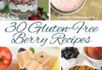 30 Gluten-Free Berry Recipes