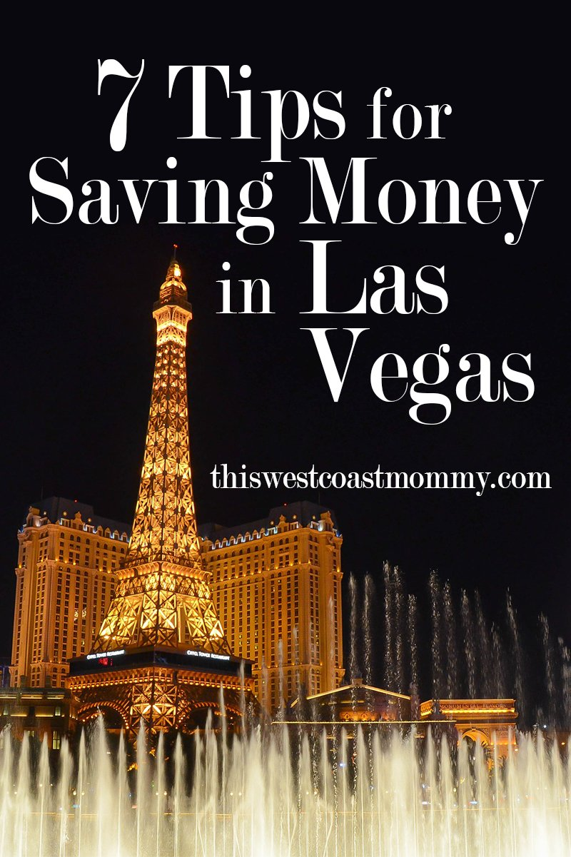7 Tips for Saving Money in Las Vegas