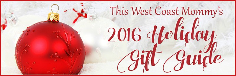Now accepting submissions for This West Coast Mommy's 2016 Holiday Gift Guide.