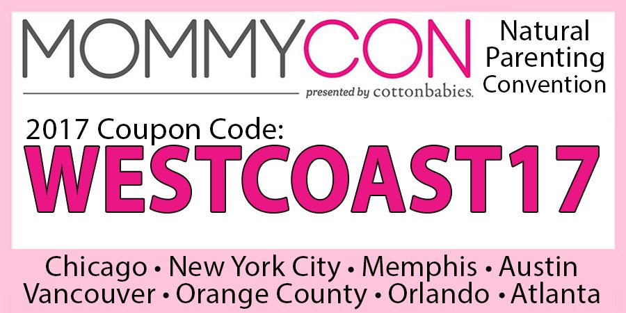 Get $5 off your MommyCon ticket with WESTCOAST17