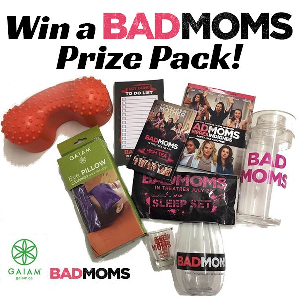 Win a Bad Moms prize pack