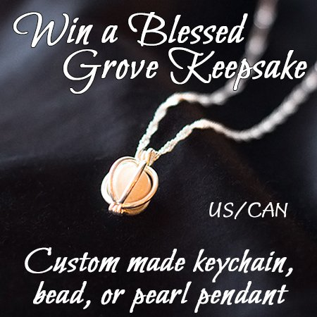 Win your choice of Blessed Grove Keepsake