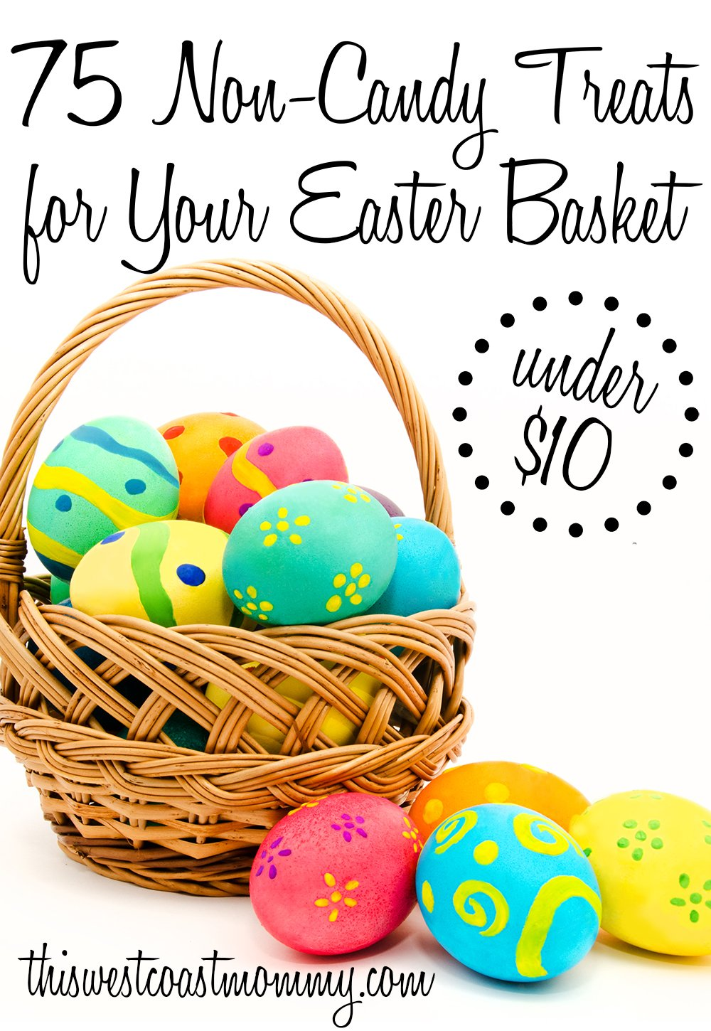 75 non candy treats under 10 for your easter basket this west 75 non candy treats for your easter basket negle Choice Image