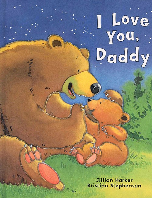 I Love You Daddy by Jillian Harker & Kristina Stephenson