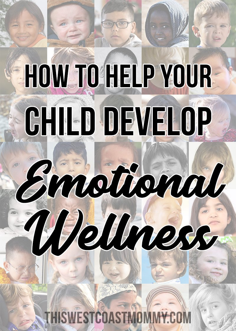 3 Simple Exercises to Help Your Child Develop Emotional Wellness