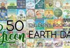 "50 ""Green"" Children's Books for Earth Day or Any Day"