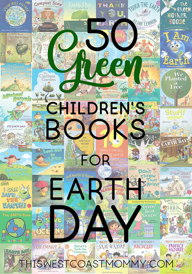 50 great children's books for your Earth Day celebration and your environmental efforts the rest of the year too!