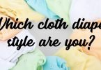 Answer 8 Questions and Find Out Which Kind of Cloth Diaper You Are