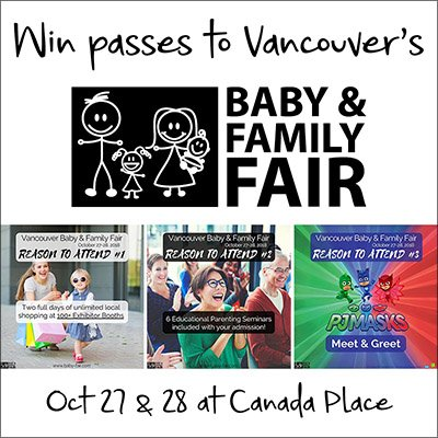 Win 2 passes to the Vancouver Baby & Family Fair (Vancouver, 10/23)