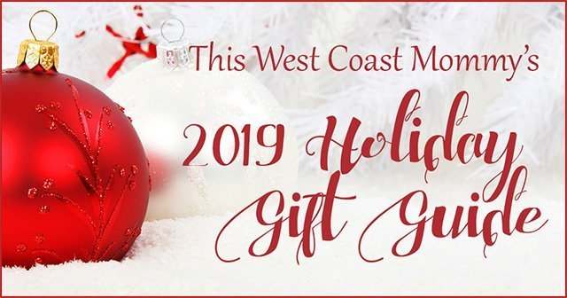 Christmas Gift Ideas 2019 For Kids.2019 Holiday Gift Guide Submissions This West Coast Mommy